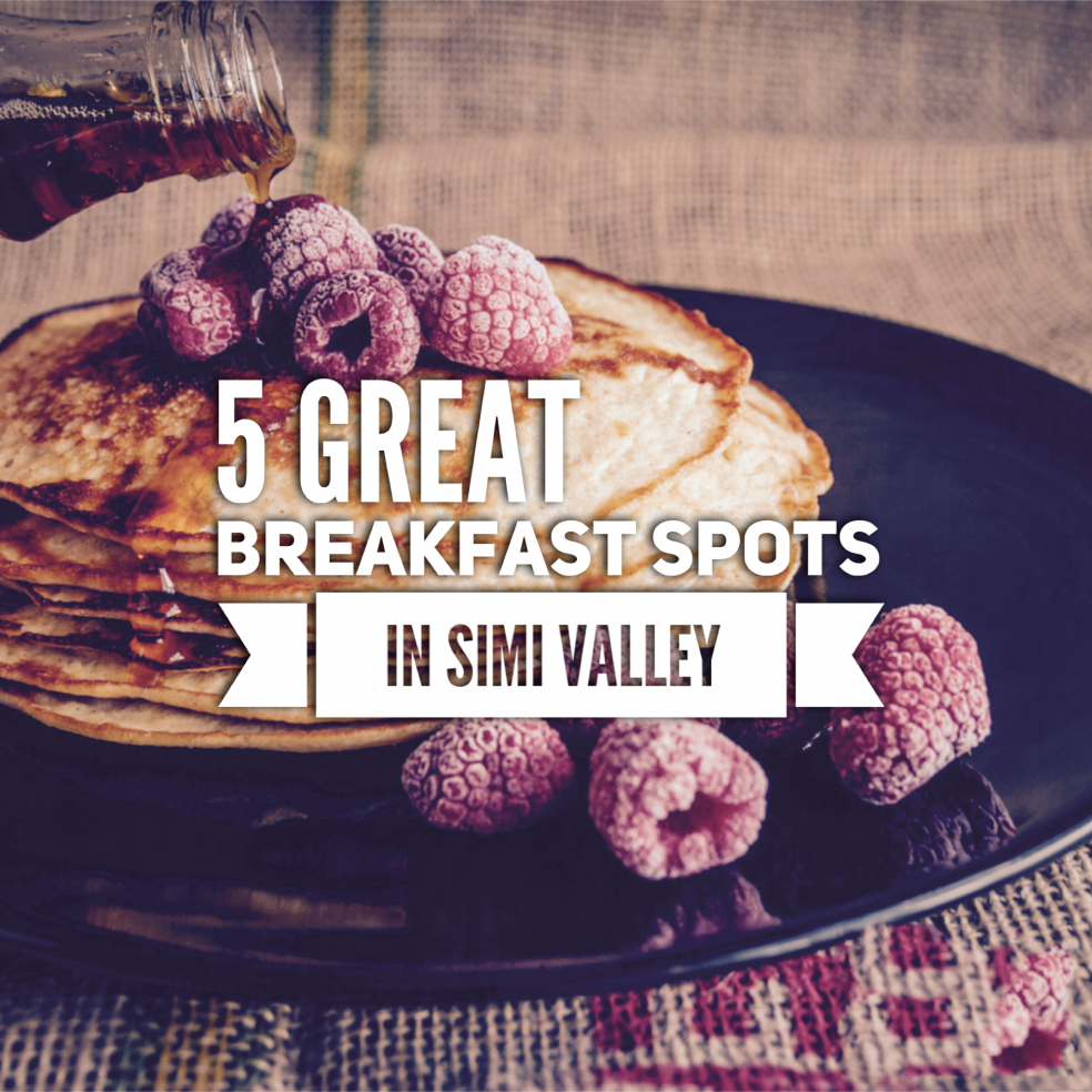 Five Top Breakfast Spots Simi Valley