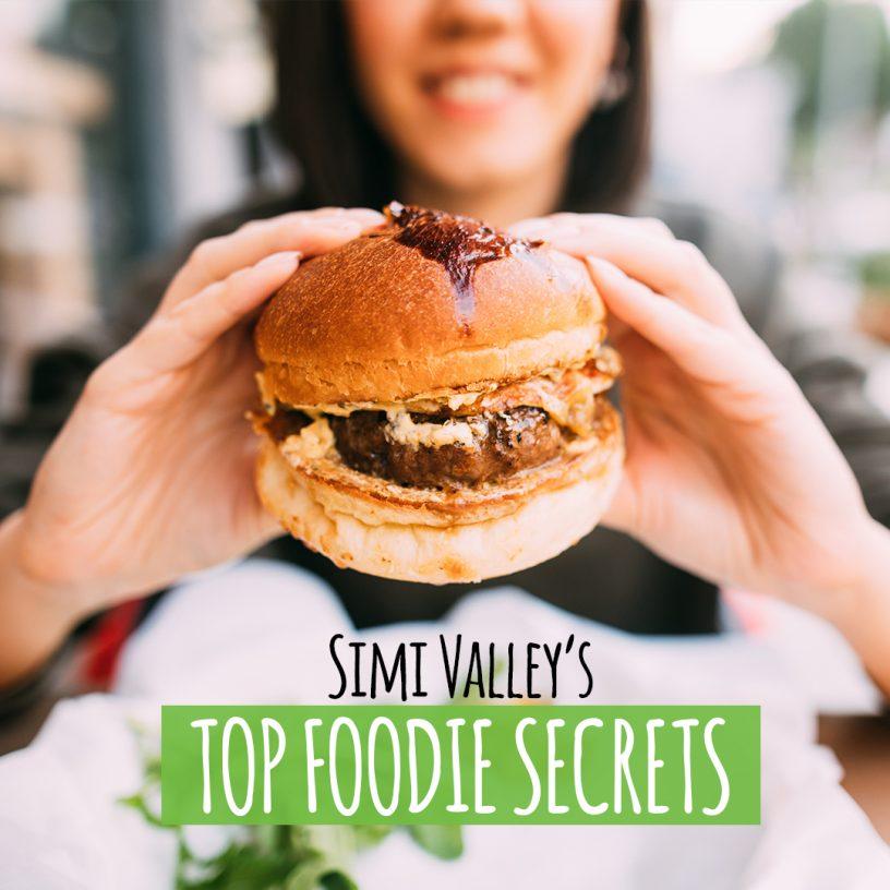 Simi Valley Top Foodie Secrets